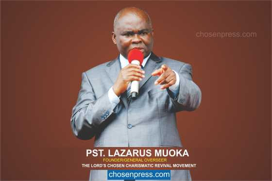 Pastor Lazarus Muoka - Founder/General Ovserseer of the Lord's Chosen Charismatic Revival Movement